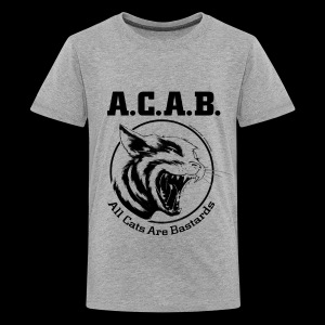 All Cats Are Bastards! - Teenager Premium T-Shirt