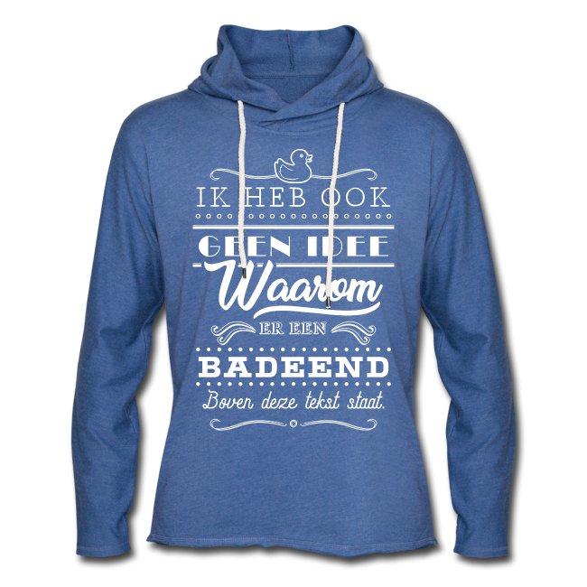 Badeend mannen unisex lichte hoodie