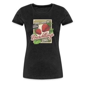 Breschtling - Mädle - Frauen Premium T-Shirt