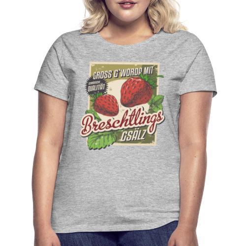 Breschtling - Mädle - Frauen T-Shirt