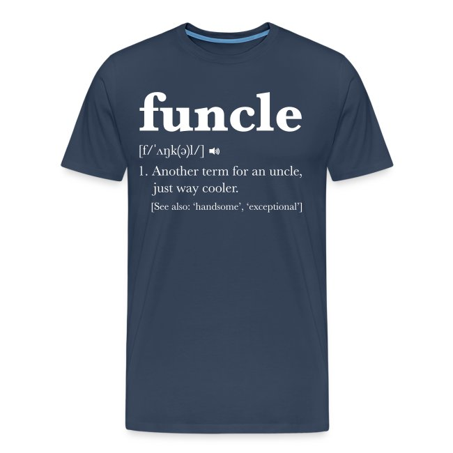 Not just any old Uncle, you're a FUNcle!
