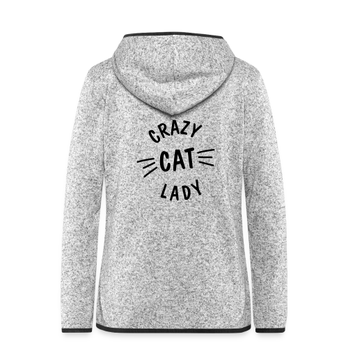 Crazy Cat Lady - Frauen Kapuzen-Fleecejacke