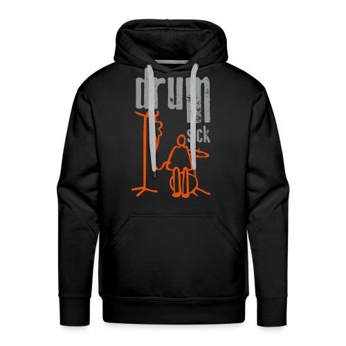 drum sick - Männer Premium Hoodie
