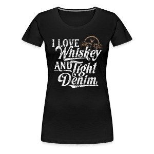 Whiskey & Tight Denim Womens T-Shirt - Women's Premium T-Shirt