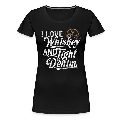 Whiskey & Tight Denim Womens T-Shirt - Women's Premium T-Shirt