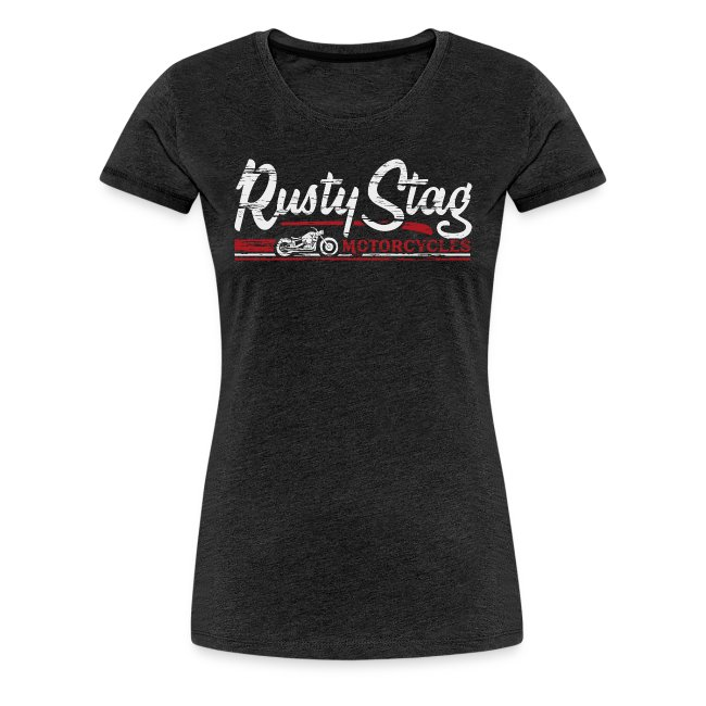 Rusty Stag Motorcycles Womens T-Shirt