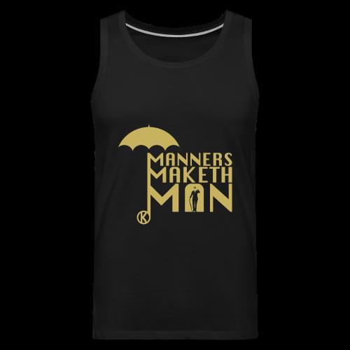 Manners Maketh Man - Männer Tank Top - Männer Premium Tank Top