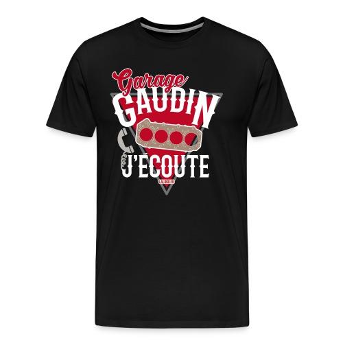 Garage Gaudin j'écoute (joint de culasse) - T-shirt Premium Homme