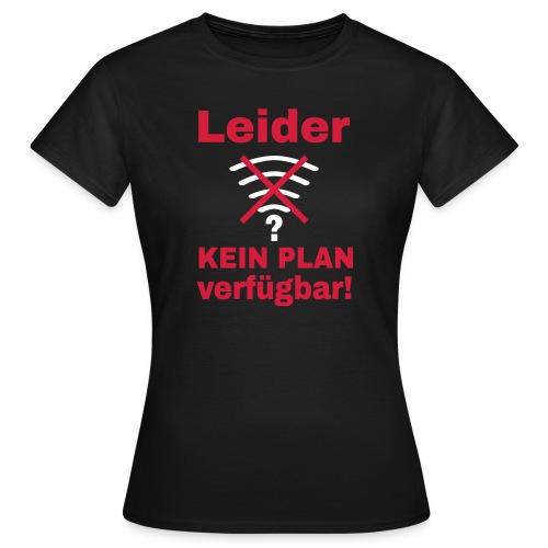 Wlan Nerd Sprüche Motiv T-Shirts - Frauen T-Shirt