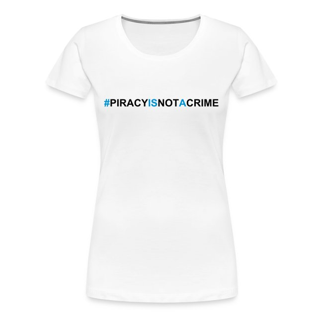 piracyisnotacrime white t-shirt