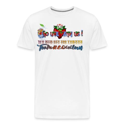 Go live with us! - Männer Premium T-Shirt