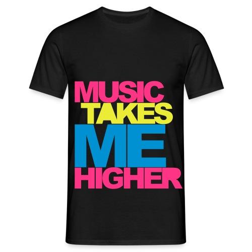 Music takes me higher  - Koszulka męska