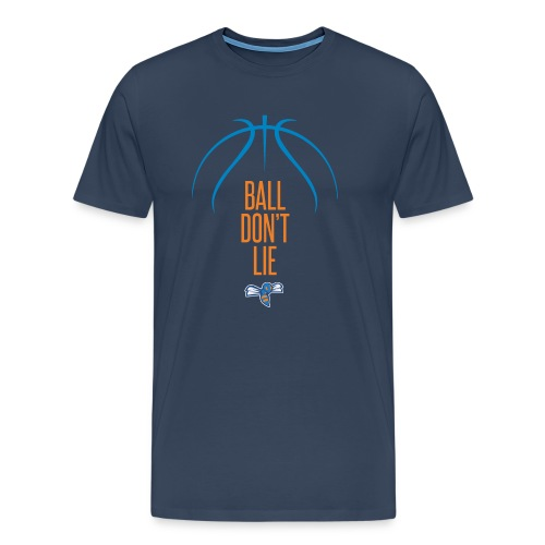 T-shirt Ball don't Lie - Maglietta Premium da uomo