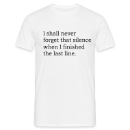T-Shirts ~ Men's T-Shirt ~ Noel Gallagher t-shirt I shall never forget the silence when I finished the last line
