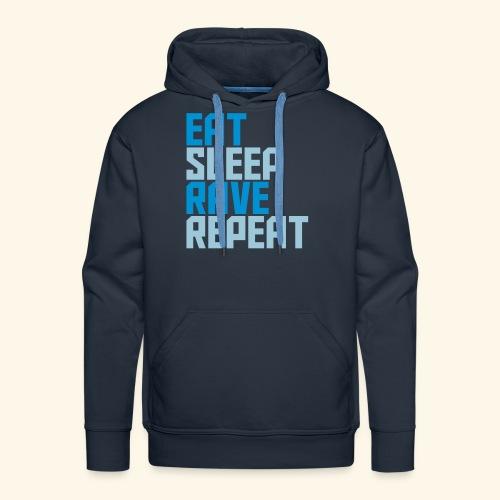Eat Sleep Rave Repeat Hoodie Collection Men's Premium Hoodie Heavy Duty - Men's Premium Hoodie