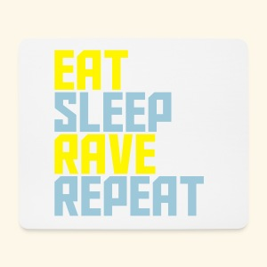 Eat Sleep Rave Repeat Collection Mouse Pad - Mouse Pad (horizontal)