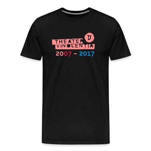10 Jahre Theater Vinolentia 2007-2017 - Männer Premium T-Shirt