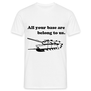 All your base are belong to us - W/B - Men's T-Shirt