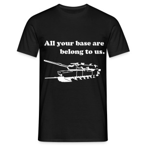 All your base are belong to us - B/W - Men's T-Shirt