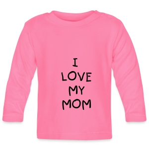 I love my mom- shirt - T-shirt