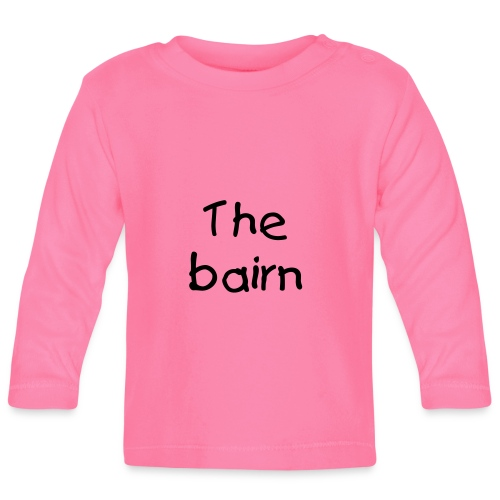 """The Bairn"" baby long sleeve T-shirt - Baby Long Sleeve T-Shirt"