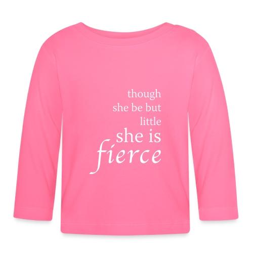 """Fierce"" Baby Long Sleeve T-Shirt - Baby Long Sleeve T-Shirt"