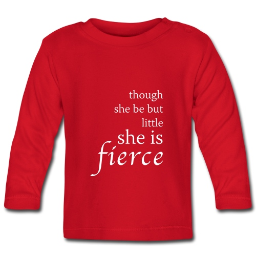 """Fierce"" Baby Long Sleeve T-Shirt - Baby Long Sleeve T-Shirt"