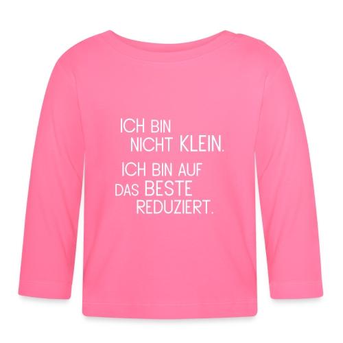 """Baby-Shirt """"Ich bin nicht klein!"""" - Baby Langarmshirt"""