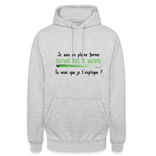 Sweat-Shirt à capuche tu veux que je t'explique ? - Sweat-shirt à capuche unisexe