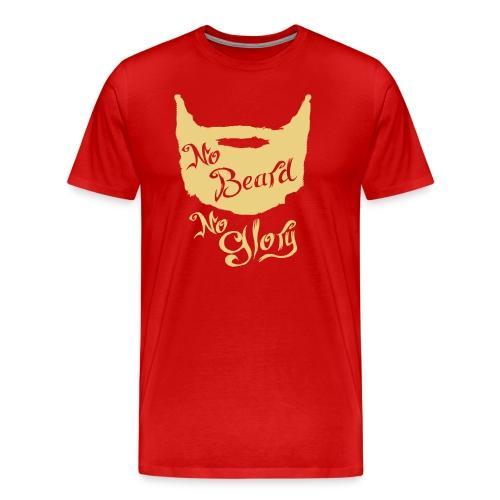 No beard, no glory - Mannen Premium T-shirt