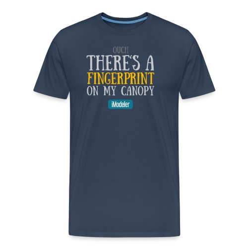 Ouch! There's A Fingerprint On My Canopy - Men's Premium T-Shirt