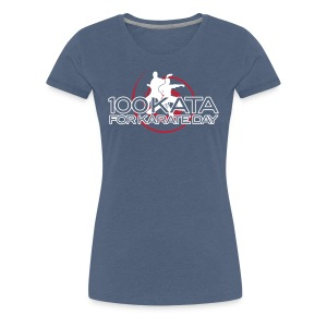 100 Kata for Karate Day 2017 official tshirt Ladies cut - Women's Premium T-Shirt