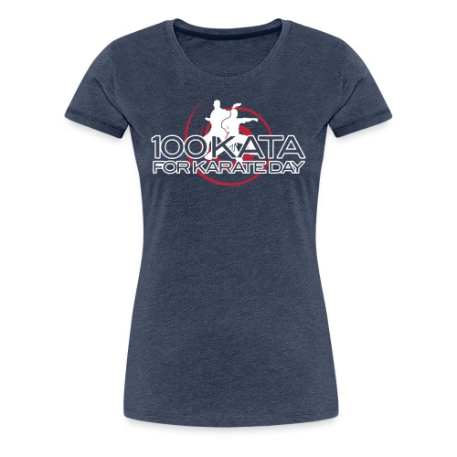 100 Kata for Karate Day 2017 official tshirt Ladies cut - Women's Premium T-Shirt