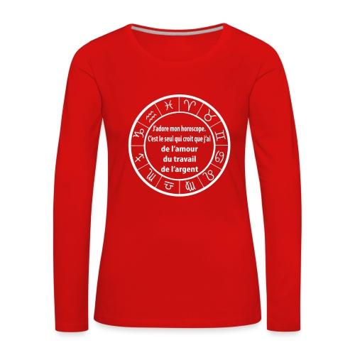 Horoscope amour travail santé - T-shirt manches longues Premium Femme