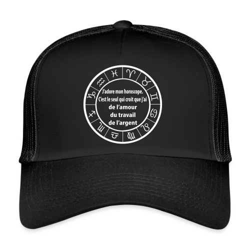 Horoscope amour travail santé - Trucker Cap