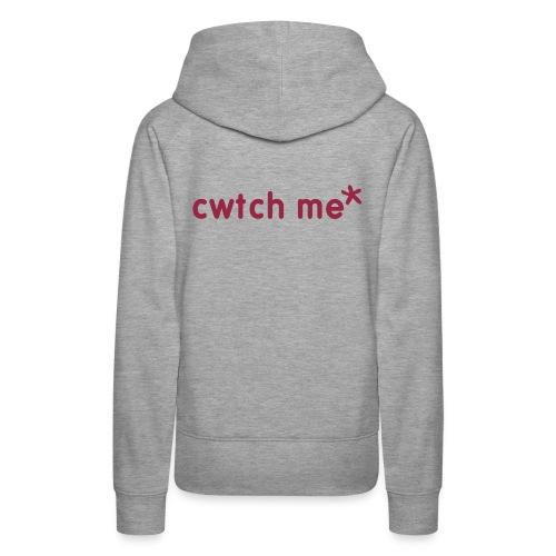 cwtch me back print womens hoodie - Women's Premium Hoodie