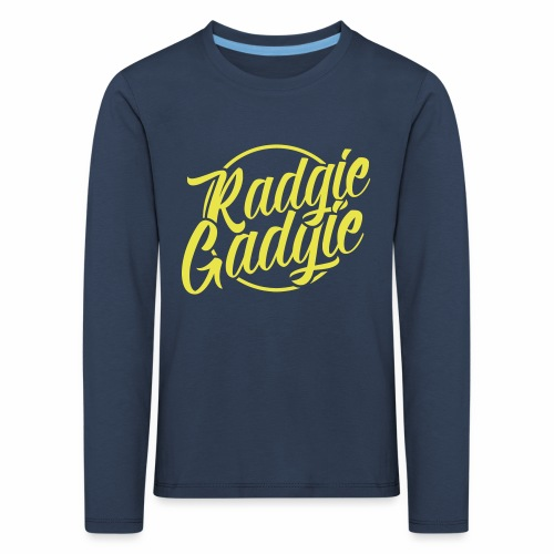 Radgie Gadgie Children's Long Sleeve T-Shirt - Kids' Premium Longsleeve Shirt