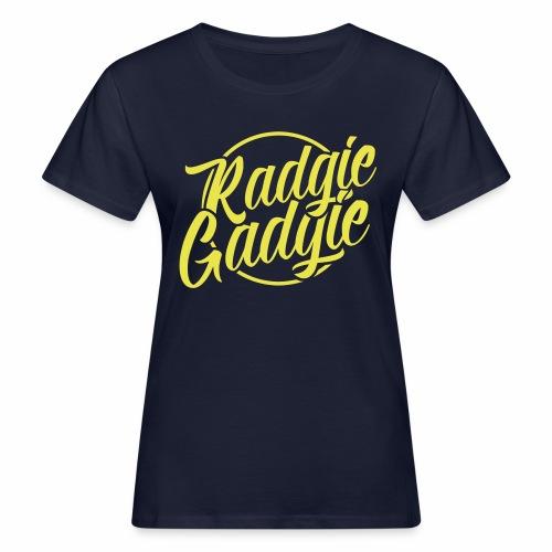 Radgie Gadgie Women's Organic T-Shirt - Women's Organic T-Shirt