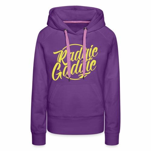 Radgie Gadgie Women's Hoodie - Women's Premium Hoodie
