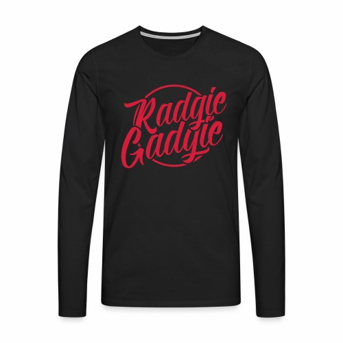 Radgie Gadgie Men's Long Sleeve T-Shirt - Men's Premium Longsleeve Shirt