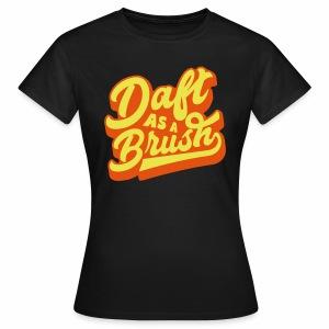 Daft As a Brush