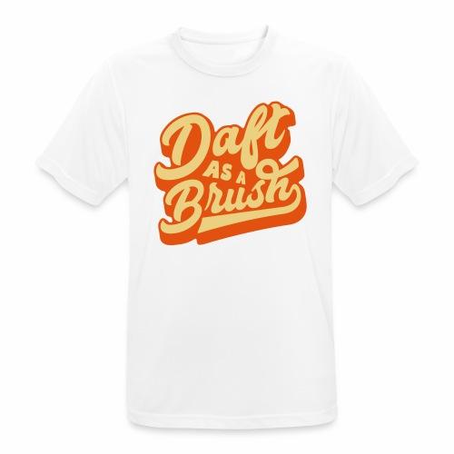 Daft As A Brush Men's Breathable T-Shirt - Men's Breathable T-Shirt