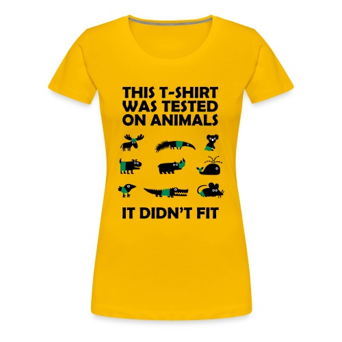 Tested on Animals Women T-Shirt yellow - Women's Premium T-Shirt