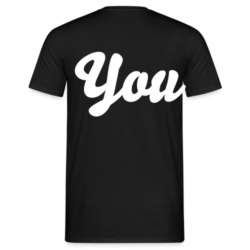 You - Men's T-Shirt