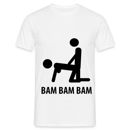 Bam bam bam - Mannen T-shirt