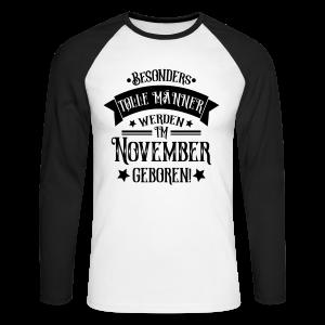 Geboren im November Geburtstag Mann Langarmshirts