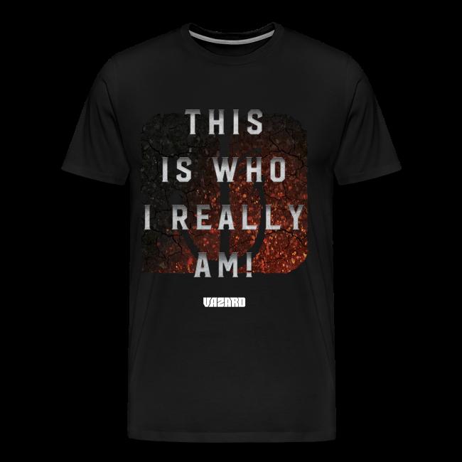 Who I Really Am Tee [Mens]