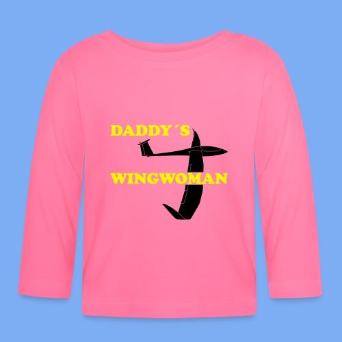 Daddy´s Wingwoman Geschenk Sport Segelflieger - Baby Long Sleeve T-Shirt