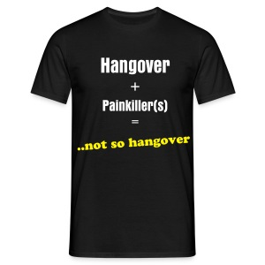 hangover+painkiller(s) - Men's T-Shirt