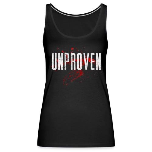 Unproven - Uptempo Hardore - Woman Top - Front & Back - Vrouwen Premium tank top